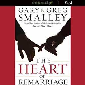 The Heart of Remarriage Audiobook