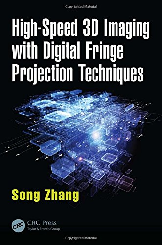 High-Speed 3D Imaging with Digital Fringe Projection Techniques (Optical Sciences and Applications of (Dlp Christie Digital Systems)