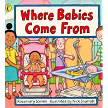 Where Babies Come From
