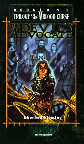 The Devi'ls Advocate (World of darkness) (World of Darkness (White Wolf Publishing))