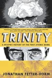 Front cover for the book Trinity: A Graphic History of the First Atomic Bomb by Jonathan Fetter-Vorm