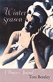 Winter Season, Toni Bentley, 0813027055