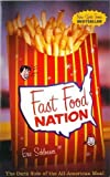 Fast Food Nation: The Dark Side of the All-American Meal by Eric Schlosser (2001) Paperback