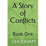 A Story of Conflicts: Book One (Conflicts Series)