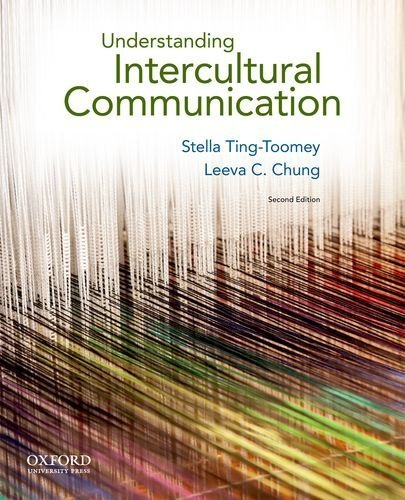 Understanding Intercultural Communication by Ting-Toomey, Stella Published by Oxford University Press, USA 2nd (second) edition (2011) Paperback