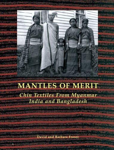 Mantles of Merit: Chin Textiles