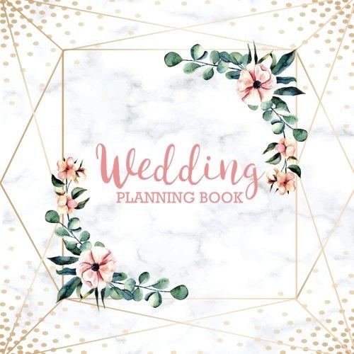 Wedding Planning Book: Wedding Planner Organizer and