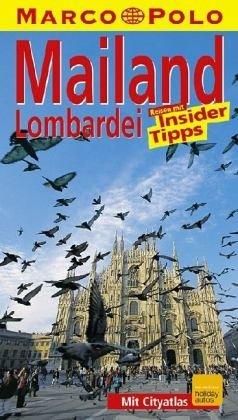 Mailand/Lombardei. Marco Polo Reiseführer. Reisen mit Insider- Tips