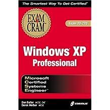 MCSE Windows XP Professional Exam Cram Exam 70-278