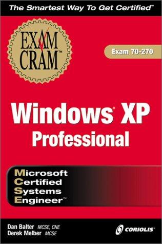 MCSE Windows XP Professional Exam Cram (Exam: 70-270)