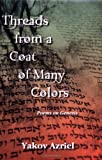 Threads from a Coat of Many Colors, Yakov Azriel, 1568091001