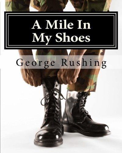 A Mile In My Shoes: A poetic walk through this struggle we call life (The Intro) (Volume 1)