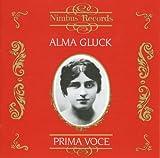 Alma Gluck: Recordings 1911-1917