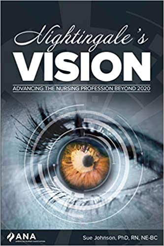 The Beyond 2020 Review.Buy Nightingale S Vision Advancing The Nursing Profession