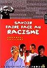 Savoir faire face au racisme par Vaillant