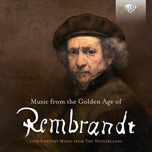 - Musica Amphion: Music from the Golden Age of Rembrandt - 17th Century Music from The Netherlands