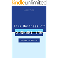 This Business of Songwriting: Revised 2nd Edition book cover