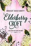 Elderberry Croft: Seasons of the Heart