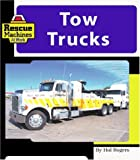 Tow Trucks (Machines at Work)
