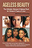 img - for Ageless Beauty: The Skin Care and Make Up Guide for Women and Teens of Color book / textbook / text book