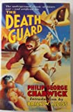 Front cover for the book The Death Guard (Roc) by Philip George Chadwick