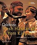 Celebrate Rosh Hashanah and Yom Kippur, Deborah Heiligman, 142630076X