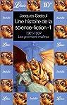 Une histoire de la science-fiction. 1, 1901-1937, les premiers maîtres par Sadoul