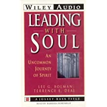 Leading with Soul: An Uncommon Journey Of Spirit. 2 Cassettes