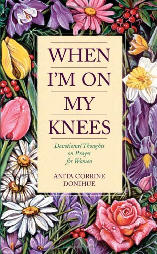 When Im My Knees Devotional product image
