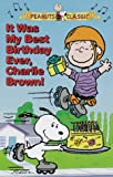 It Was My Best Birthday Ever, Charlie Brown! (Peanuts Classic) [VHS]