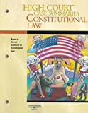 High Court Case Summaries on Constitutional Law-Keyed to Stone, 5th, , 0314166246