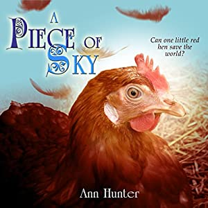 A Piece of Sky: A Fractured Retelling of Chicken Little Audiobook