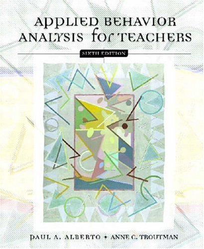 Applied Behavior Analysis for Teachers (6th Edition)