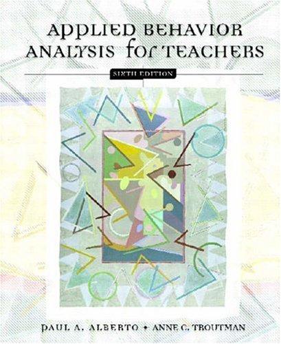 Applied Behavior Analysis for Teachers (6th Edition) (Qualities Of A Good Special Education Teacher)