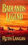 Badlands Legend  (Badlands)