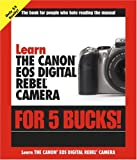 Learn the Canon EOS Digital Rebel Camera for 5 Bucks