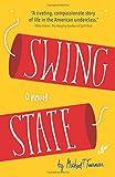 Swing State: A Novel