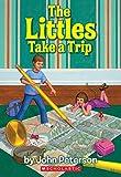 The Littles Take a Trip