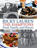 The Hamptons: Food, Family, and History