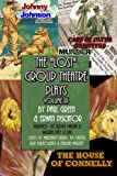img - for The Lost Group Theatre Plays Volume III: The House of Connelly, Johnny Johnson, & Case of Clyde Griffiths (Volume 3) book / textbook / text book