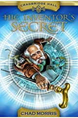 The Inventors Secret (Cragbridge Hall) by Chad Morris (2014-03-04) Paperback