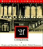 "The ""21"" Cookbook, Michael Lomonaco and Donna Forsman, 0385475705"
