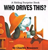 Who Drives This? (Sliding Surprise Books)