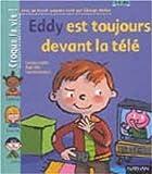 img - for Eddy est toujours devant la t l  (1 livre + 1 livret-parents) book / textbook / text book