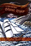 Lore of the Ghost Ship, Cristina Montalva, 1462877842