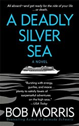 A Deadly Silver Sea (Zack Chasteen Series)
