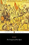 The Conquest of New Spain, Bernal Díaz del Castillo, 0140441239