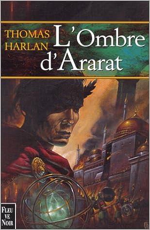 L'ombre d'Ararat de Thomas Harlan 51KPJ4KSCNL._SX307_BO1,204,203,200_