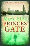 Prince's Gate (A DCI Frank Merlin Novel)