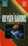 Oxygen Barons, Gregory Feeley, 0441645712
